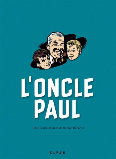 Page 3 L'oncle Paul par Jean Graton
