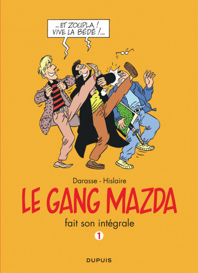 Couverture le gang Mazda intégrale tome 1