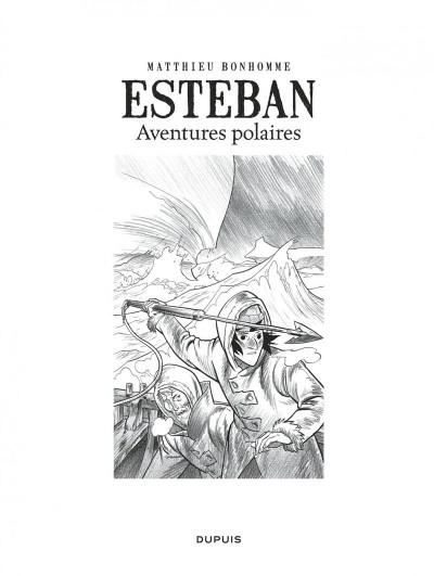 Page 3 Esteban L'Intégrale N&B Cycle 1 - Les Aventures Polaires