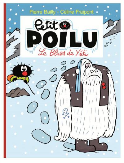 Couverture Petit Poilu tome 16 - le blues du yéti