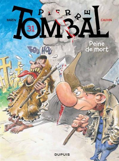 image de Pierre Tombal tome 31 - peines de mort