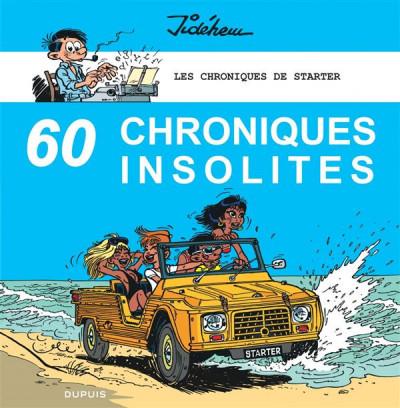 Couverture les chroniques de Starter tome 4 - 60 chroniques insolites