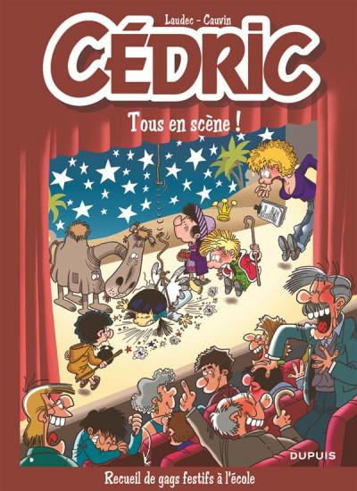 Couverture Cédric best of tome 7 - tous en scène !