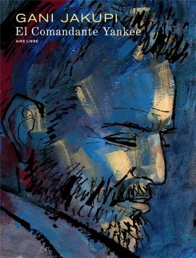 Couverture El comandante yankee - édition spéciale