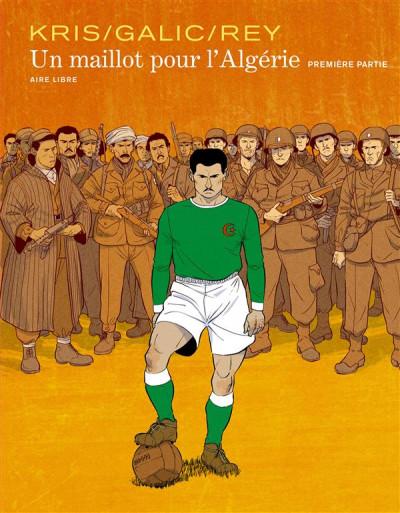 image de Un maillot pour l'Algérie tome 1