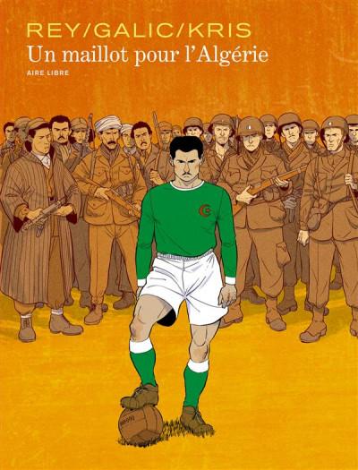 Couverture Un maillot pour l'Algérie - édition spéciale tome 1
