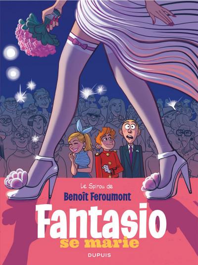 Couverture Spirou et Fantasio vu par... tome 9 - Fantasio se marie + ex-libris offert