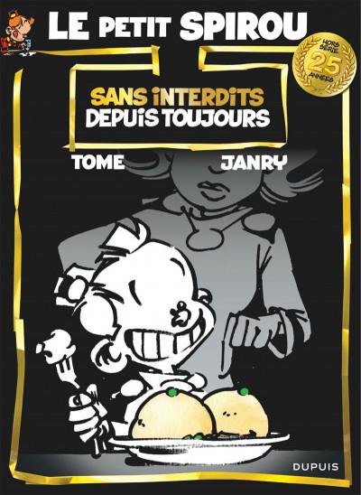 image de Le Petit Spirou hors-série tome 1 - Sans interdits depuis toujours