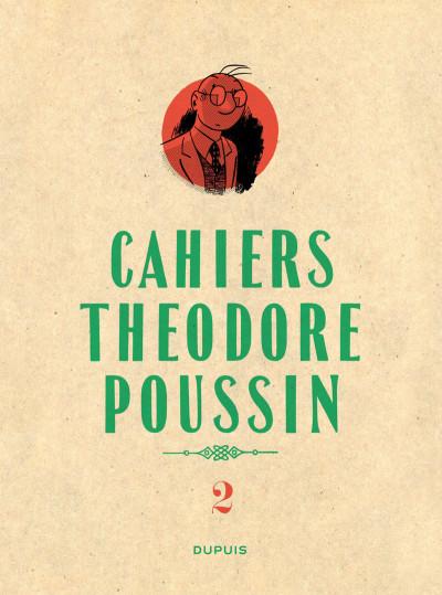 Couverture Cahiers de Théodore Poussin tome 2