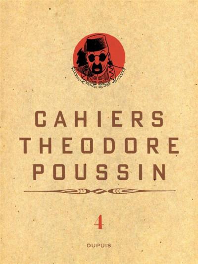 Couverture Cahiers de Théodore Poussin tome 4