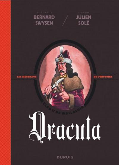 Couverture Les méchants de l'histoire tome 1 - Dracula