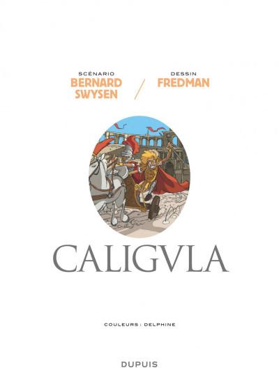 Page 7 Les méchants de l'histoire tome 2 - Caligula