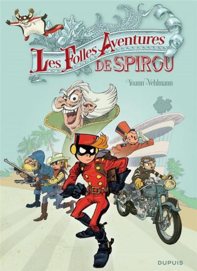 Couverture Les folles aventures de Spirou et Fantasio