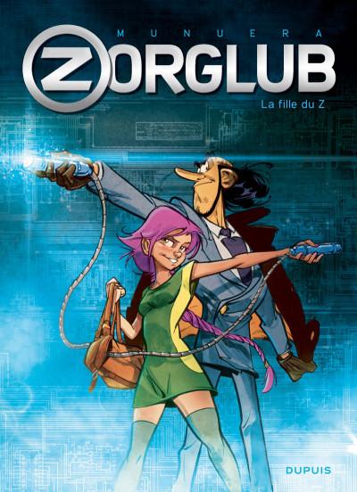 Couverture Zorglub tome 1 - La fille du Z + ex-libris offert