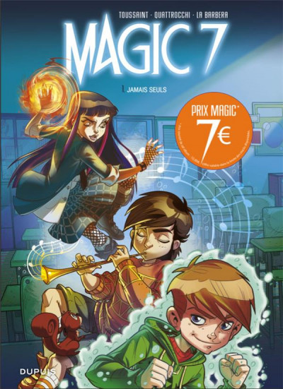 Couverture Magic 7 tome 1 - Jamais seuls (prix réduit)