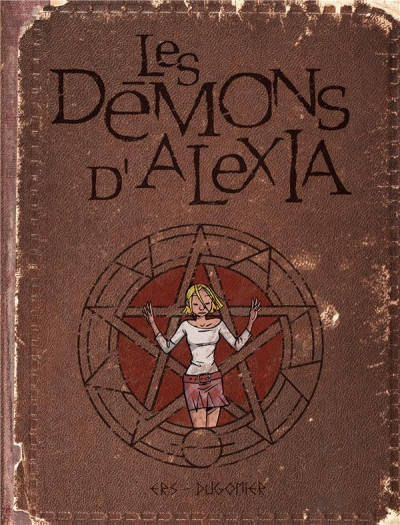 Couverture Les démons d'Alexia - intégrale tome 1