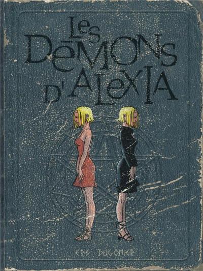 Couverture Les démons d'Alexia - intégrale tome 2