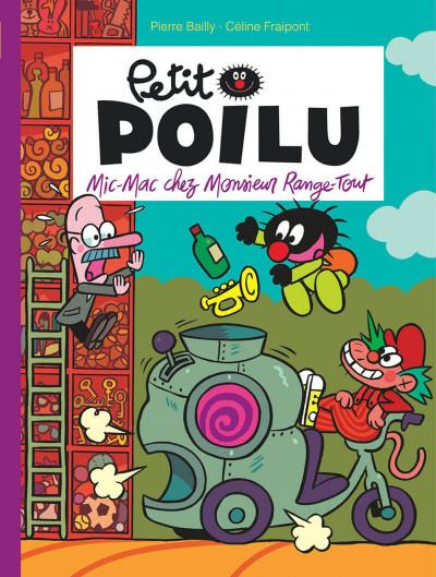 Couverture Petit Poilu tome 22 - Mic-mac chez Monsieur Range-Tout