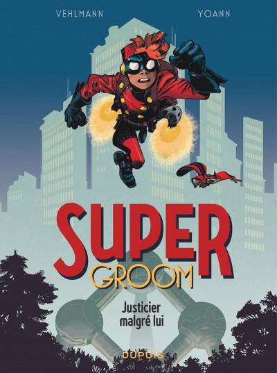 Couverture Spirou - Supergroom - Justicier malgre lui