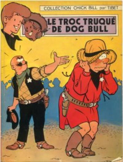 Couverture chick bill tome 27 - le troc truque de dog bull