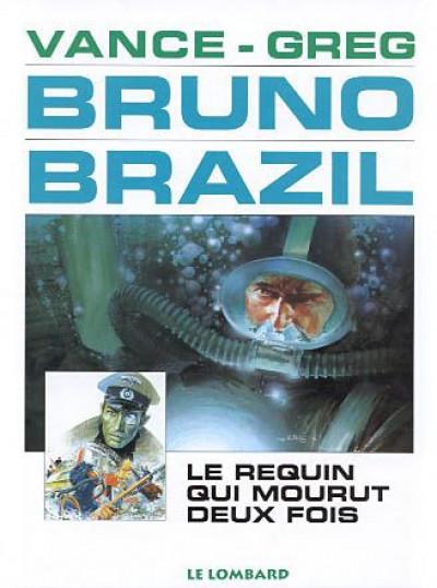 Couverture bruno brazil tome 1 - le requin qui mourut deux fois