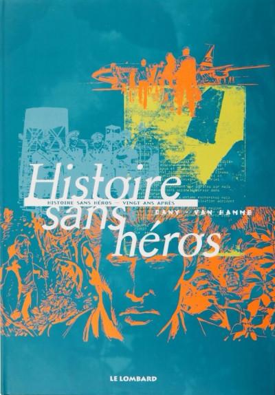 Couverture Histoire sans héros - Vingt ans après - édition luxe