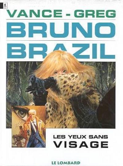Couverture bruno brazil tome 3 - les yeux sans visage