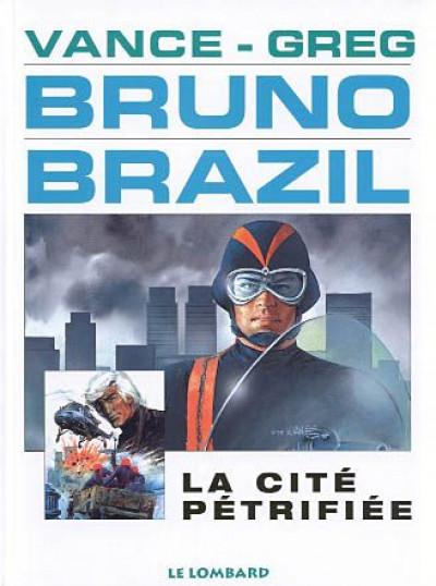 Couverture bruno brazil tome 4 - la cité petrifiée