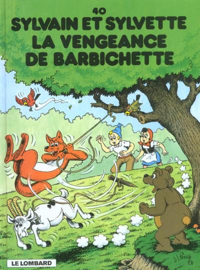 Couverture Sylvain et Sylvette tome 40 - la vengeance de barbichette