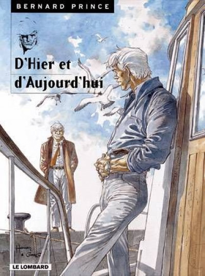 Couverture bernard prince tome 14 - d'hier et d'aujourd'hui