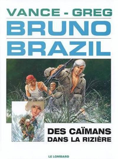 Couverture bruno brazil tome 7 - des caimans dans la rizière