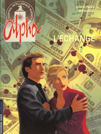 Couverture alpha tome 1 - l'échange
