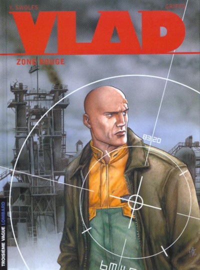 Couverture vlad tome 3 - zone rouge