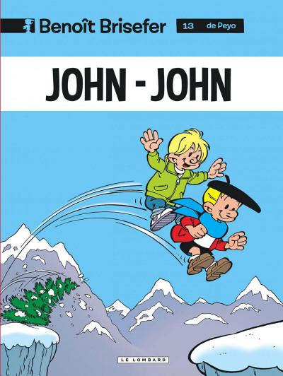 Couverture benoît brisefer tome 13 - john-john