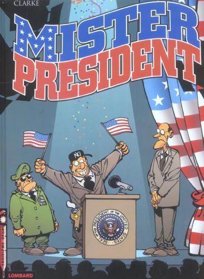 image de mister président tome 1