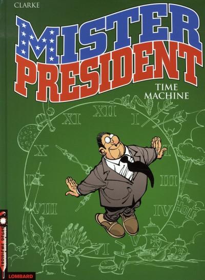 image de mister président tome 3 - time machine