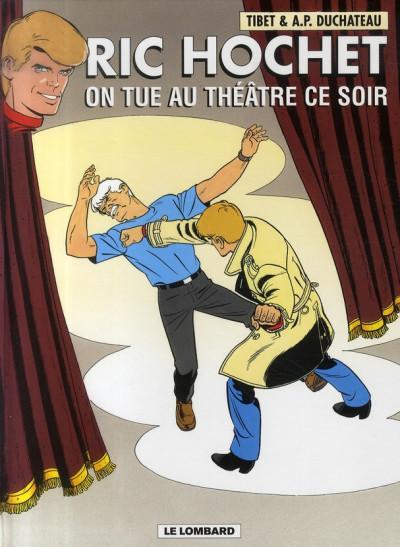Couverture ric hochet tome 73 - on tue au théâtre ce soir