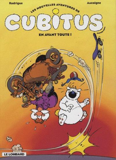 image de les nouvelles aventures de cubitus tome 1 - en avant toute !