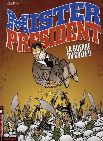 image de mister président tome 4 - la guerre du golfe !!