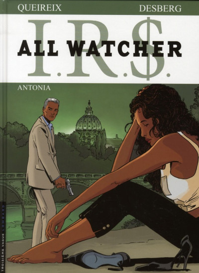 Couverture ir$ all watcher tome 1 irs - antonia