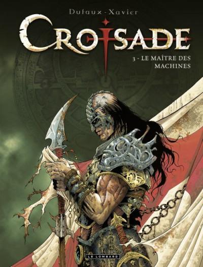 Couverture croisade tome 3 - le maître des machines