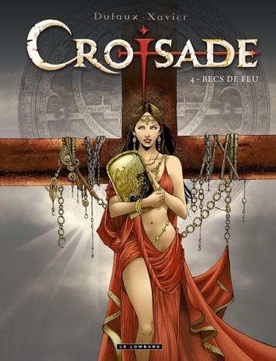 Couverture croisade tome 4 - becs de feu