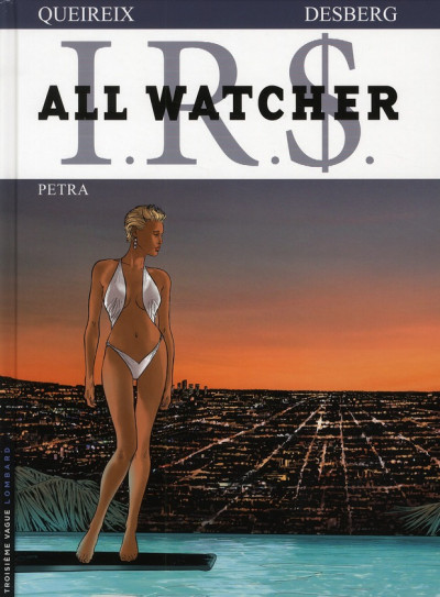 Couverture ir$ all watcher tome 3 irs - petra