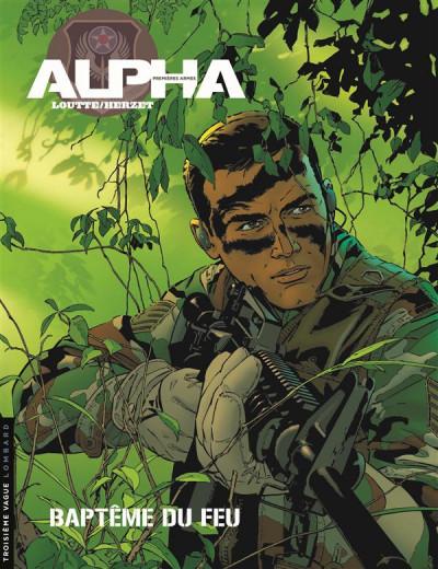 Couverture Alpha premières armes tome 1