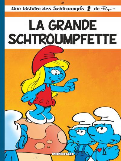 Les Schtroumpfs Tome 28 La Grande Schtroumpfette Bdfugue Com