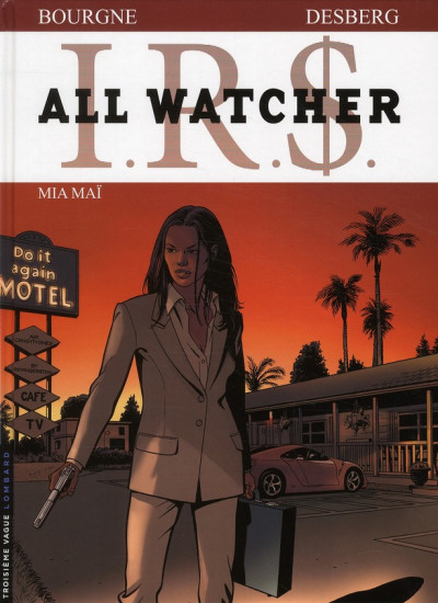 Couverture ir$ all watcher tome 5 irs - mia mai