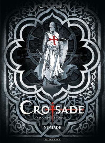 Couverture croisade - coffret seconde époque - tome 5 + tome 6