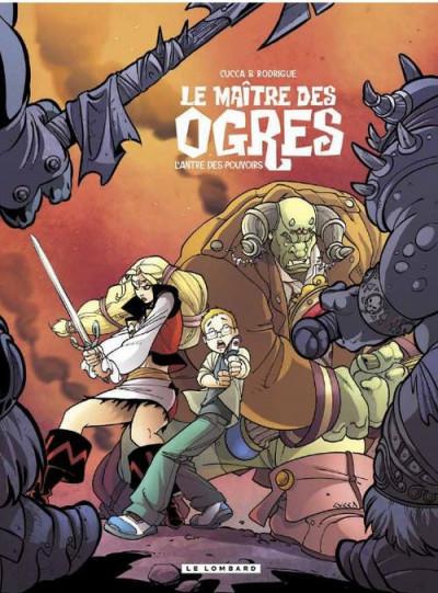 Couverture le maître des ogres tome 3 - l'antre des pouvoirs