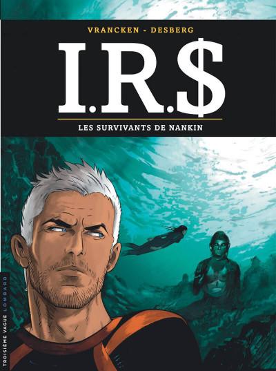 image de IRS tome 14 - les survivants de Nankin