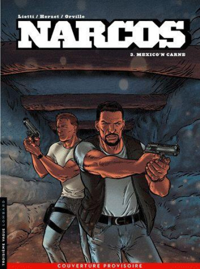 Couverture narcos tome 3 - Mexico'n carne